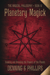 Planetary Magick, by Denning & Phillips