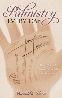Palmistry Every Day, by Alexandra Chauran