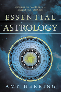 Essential Astrology, by Amy Herring
