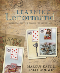 Learning Lenormand, by Marcus Katz & Tali Goodwin
