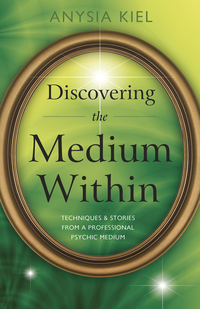 Discovering the Medium Within, by Anysia Kiel