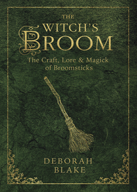 The Witch's Broom, by Deborah Blake