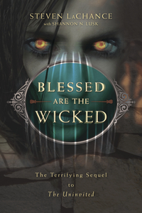 Blessed Are the Wicked, by Steven A. LaChance