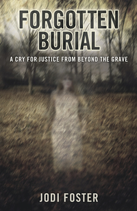 Forgotten Burial, by Jodi Foster
