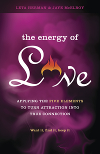 The Energy of Love, by Leta Herman & Jaye McElroy