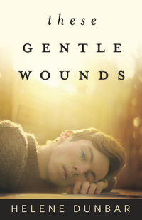 These Gentle Wounds