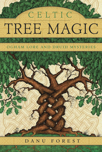 Celtic Tree Magic, by Danu Forest