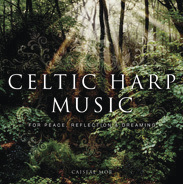 Celtic Harp CD, by Caiseal Mor
