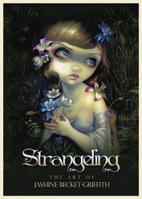 Strangeling, by Jasmine Becket-Griffith