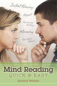 Mind Reading Quick & Easy, by Richard Webster