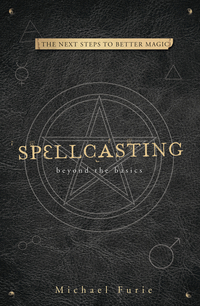 Spellcasting: Beyond the Basics, by Michael Furie