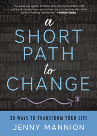 A Short Path to Change, by Jenny Mannion