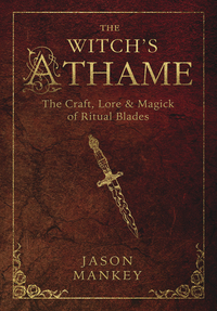 The Witch's Athame, by Jason Mankey