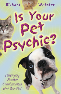 Is Your Pet Psychic, by Richard Webster