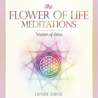 The Flower of Life Meditations CD, by Denise Jarvie