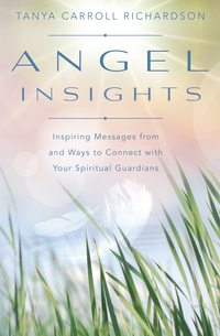 Angel Insights, by Tanya Carroll Richardson