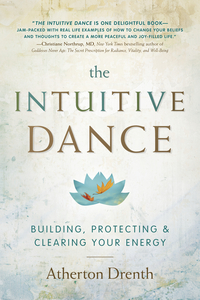 The Intuitive Dance, by Atherton Drenth