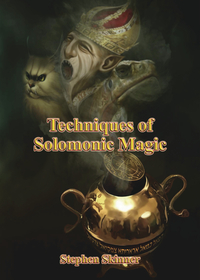 Techniques of Solomonic Magic, by Stephen Skinner