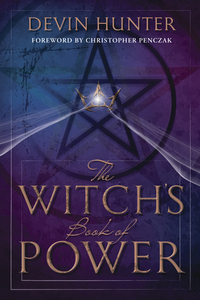 The Witch's Book of Power, by Devin Hunter