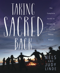Taking Sacred Back, by Nels & Judy Linde