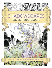 Llewellyn's Shadowscapes Coloring Book, by Llewellyn