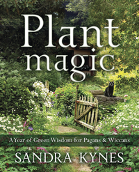 Plant Magic, by Sandra Kynes