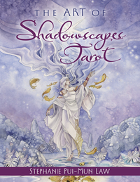 The Art of Shadowscapes Tarot, by Anna Franklin