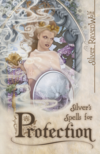 Silver's Spells for Protection