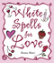 White Spells for Love