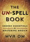 The Un-Spell Book