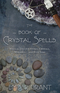The Book of Crystal Spells