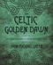 The Celtic Golden Dawn