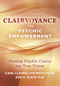 Clairvoyance for Psychic Empowerment