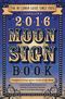 Llewellyn's 2016 Moon Sign Book