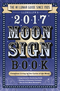 Llewellyn's 2017 Moon Sign Book