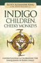 Indigo Children & Cheeky Monkeys
