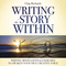 Writing the Story Within CD