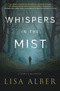Whispers in the Mist