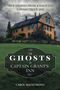 The Ghosts of Captain Grant's Inn
