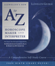 Llewellyn's New A to Z Horoscope Maker and Interpreter