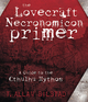 The Lovecraft Necronomicon Primer