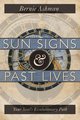 Sun Signs & Past Lives