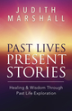 Past Lives, Present Stories