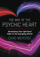 The Way of the Psychic Heart