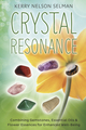Crystal Resonance