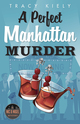 A Perfect Manhattan Murder