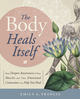 The Body Heals Itself